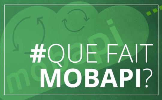 Mobapi, qu'est-ce que c'est ?